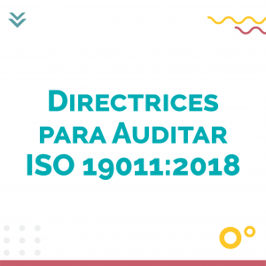 Directrices para Auditar ISO 19011 2018