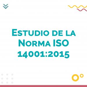 Estudio de la norma ISO 14001 2015